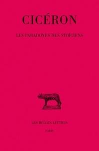 Cicéron et J. Molager - Les paradoxes des stoïciens.