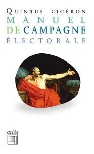 Cicéron - Manuel de campagne électorale.