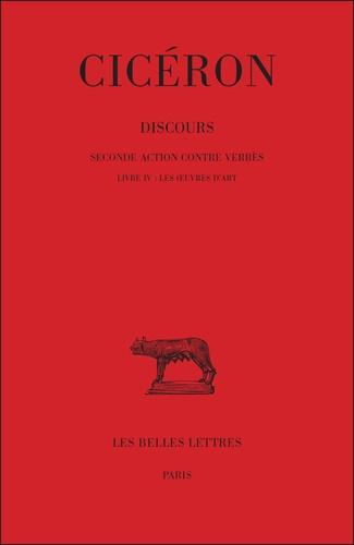 Cicéron - Seconde action contre Verrès : livre IV, les oeuvres d'art.