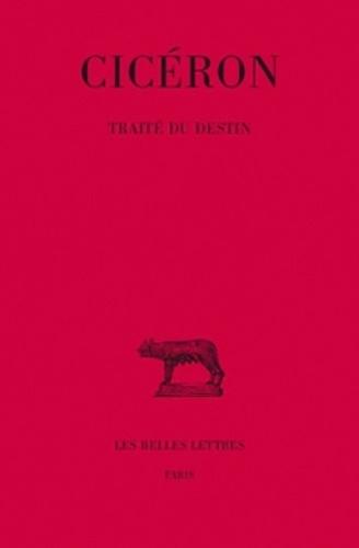 Cicéron - Traité du destin.