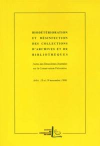 Cicl Arles - Biodétérioration et désinfection des collections d'archives et de bibliothèques - Actes des 2e Journées sur la Conservation Préventive, Arles, 18 et 19 novembre 1996.
