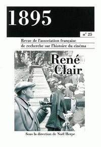 Noël Herpe - 1895 N° 25, septembre 199 : René Clair.