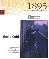 Valérie Vignaux - 1895 N° 53, décembre 2007 : Emile Cohl.