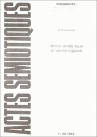 Georges Kalinowski - Actes sémiotiques 40/1982 : Vérité analytique et vérité logique.