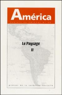 Christian Giudicelli et Venko Kanev - America N° 29 : Le paysage - Volume 2.