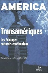 Hervé Le Corre - America N° 39 : Transamériques - Les échanges culturels continentaux.