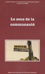 Yves-Charles Grandjeat - Annales du CRAA N° 30 : Le sens de la communauté.