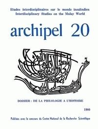Archipel - Archipel N° 20/1980 : De la philologie à l'histoire.