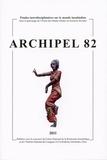 Andrée Feillard et Rémy Madinier - Archipel N° 82/2011 : .