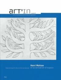 Eric Bonnet et Dominique Szymusiak - Art'in N° 2 : Henri Matisse et la sensation d'espace.