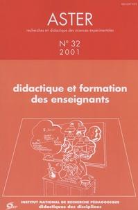 Patricia Schneeberger et Eric Triquet - Aster N° 32/2001 : Didactique et formation des enseignants.