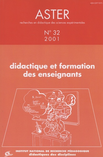 Aster N° 32/2001 Didactique et formation des enseignants