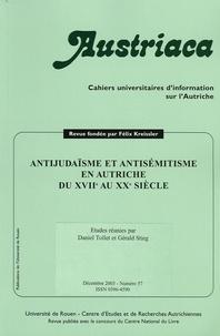 Daniel Tollet et Gerald Stieg - Austriaca N° 57, Juin 2004 : Antijudaïsme et antisémitisme en Autriche du XVIIe au XXe siècle.