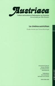 Christa Blümlinger et Jacques Lajarrige - Austriaca N° 64, Juin 2007 : Le cinéma autrichien.