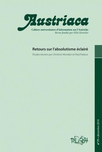 Christine Mondon et Paul Pasteur - Austriaca N° 71, Décembre 2010 : Retours sur l'absolutisme éclairé.