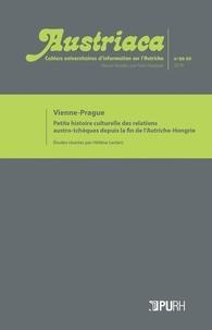 Hélène Leclerc - Austriaca N° 88-89, 2019 : Vienne-Prague - Petite histoire culturelle des relations austro-tchèques depuis la fin de l'Autriche-Hongrie.