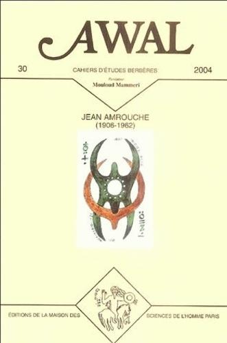 Yacine Tassadit - Awal N° 30, 2004 : Jean Amrouche et le pluralisme culturel.