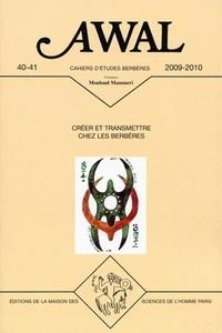 Yacine Tassadit - Awal N° 40-41/2009-2010 : Créer et transmettre chez les Berbères.