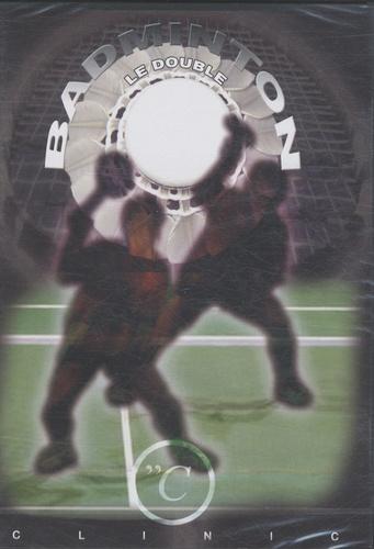 Christophe Jeanjean et Philippe Limouzin - Badminton : le double - DVD vidéo.