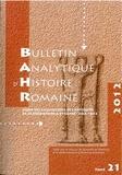 PU Strasbourg - Bulletin analytique d'histoire romaine N° 21/2012 : .