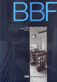 ENSSIB - Bulletin des bibliothèques de France N° 1/1998 : La démarche qualité.