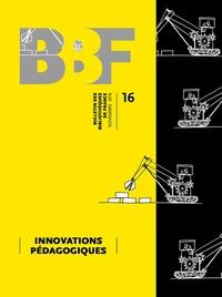 Reine Bürki - Bulletin des bibliothèques de France N° 16, novembre 2018 : Innovations pédagogiques.