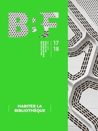 Reine Bürki - Bulletin des bibliothèques de France N° 17-18, juin 2019 : Habiter la bibliothèque.
