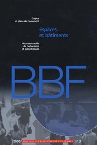 Claude Poissenot - Bulletin des bibliothèques de France N° 3/2000 : Espaces et bâtiments.