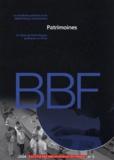 Michel Melot et Frédéric Barbier - Bulletin des bibliothèques de France N° 5/2004 : Patrimoines.