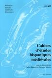 Carlos Heusch et Georges Martin - Cahiers d'études hispaniques médiévales N° 28/2005 : .