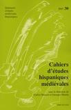 Carlos Heusch et Georges Martin - Cahiers d'études hispaniques médiévales N° 30/2007 : Homo viator - Errance, pèlerinage et voyage initiatique dans l'Espagne médiévale.