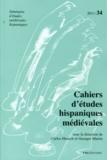 Carlos Heusch et Georges Martin - Cahiers d'études hispaniques médiévales N° 34/2011 : .