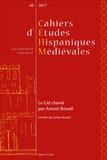 Carlos Heusch - Cahiers d'études hispaniques médiévales N° 40/2017 : Le Cid chanté par Antoni Rossell.