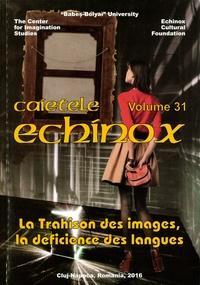 Jean-Michel Devésa - Cahiers de l'echinox N° 31/2016 : La trahison des images, la déficience des langues.