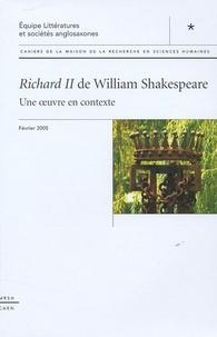 Isabelle Schwartz-Gastine - Cahiers de la MRSH-Caen N° Spécial, février : Richard II de William Shakespeare - Une oeuvre en contexte.