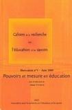 Annie Vinokur - Cahiers de la recherche sur l'éducation et les savoirs Hors-série N°1, Juin : Pouvoirs et mesure en éducation.