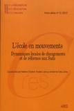 Hélène Charton et Pauline Jarroux - Cahiers de la recherche sur l'éducation et les savoirs Hors-série N° 5 : L'école en mouvements - Dynamiques locales de changements et de réformes aux Suds.