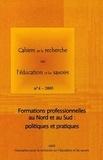 ARES - Cahiers de la recherche sur l'éducation et les savoirs N° 4/2005 : Formations professionnelles au Nord et au Sud : politiques et pratiques.