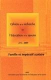 Marie-France Lange et Marc Pilon - Cahiers de la recherche sur l'éducation et les savoirs N° 8, 2009 : Famille et impératif scolaire.