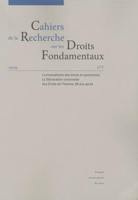 Lauréline Fontaine - Cahiers de la Recherche sur les Droits Fondamentaux N° 7, 2009 : L'universalisme des droits en question(s) - La Déclaration universelle des Droits de l'homme, 60 ans après.