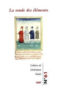 Margarita Xanthakou et Viviane Sukanda-Tessier - Cahiers de Littérature Orale N° 61, 2007 : La ronde des éléments.