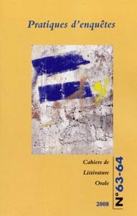 Sandra Bornand et Cécile Leguy - Cahiers de Littérature Orale N° 63-64, 2008 : Pratiques d'enquêtes.