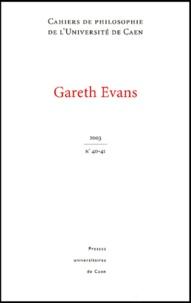 Stéphane Chauvier et  Collectif - Cahiers de philosophie de l'Université de Caen N° 40-41 : Gareth Evans.
