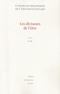 Vincent Carraud et Stéphane Chauvier - Cahiers de philosophie de l'Université de Caen N° 46 : Les diviseurs de l'être.