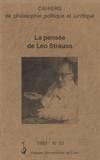 Simone Goyard-Fabre - Cahiers de philosophie politique et juridique N° 23/1993 : La pensée de Leo Strauss.