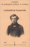 PU Caen - Cahiers de philosophie politique N° 19, 1991 : L'actualité de Tocqueville.
