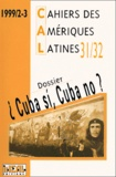 IHEAL - Cahiers des Amériques latines N° 31-32/1999 : Cuba si, Cuba no ?. 1 CD audio
