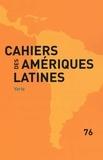 IHEAL - Cahiers des Amériques latines N° 76 : Varia.