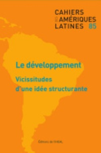 IHEAL - Cahiers des Amériques latines N° 85/2017 : .