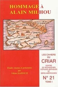 Nikita Harwich et  Collectif - Cahiers du CRIAR N° 21 : Hommage à Alain Milhou - 2 volumes.